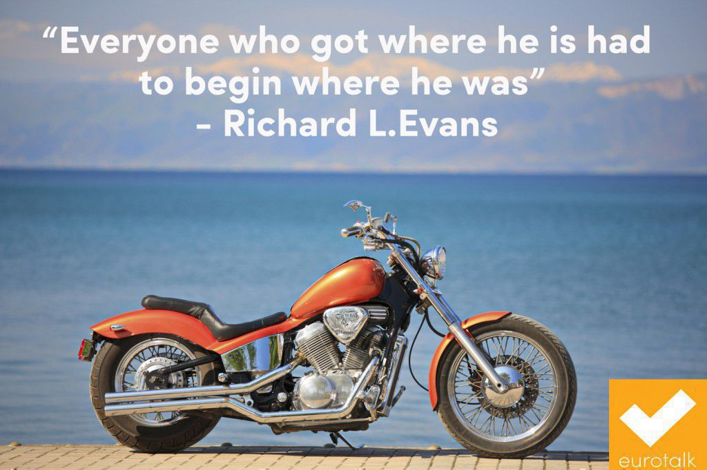 """Everyone who got where he is had to begin where he was."" Richard L. Evans"