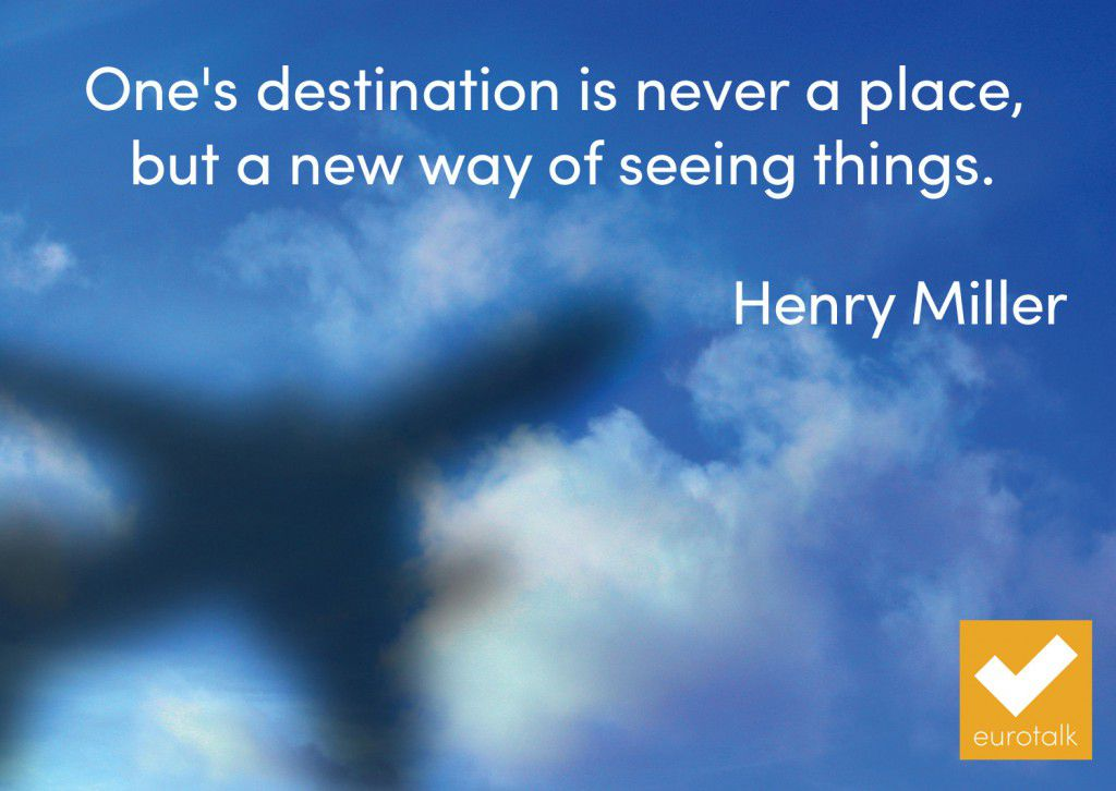 """One's destination is never a place, but a new way of seeing things."" Henry Miller"