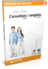 Apprenez anglais canadien - Vocabulary Builder anglais canadien