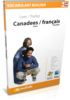 Apprenez français canadien - Vocabulary Builder français canadien