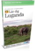 Lär Luganda - Talk Now! Luganda
